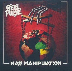 Mass manipulation | Steel Pulse