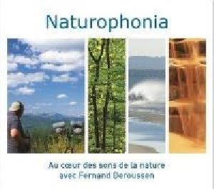 Naturophonia : au coeur des sons de la nature avec Fernand Deroussen | Deroussen, Fernand (19..-....)