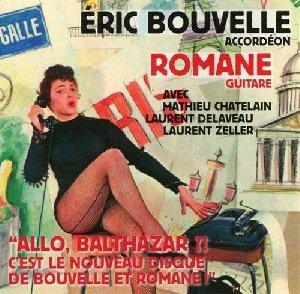 'Allo Balthazar ?! c'est le nouveau disque de Bouvelle et Romane'