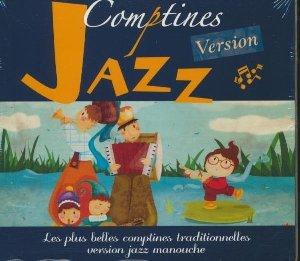 Comptines version jazz : les plus belles comptines traditionnelles version jazz manouche