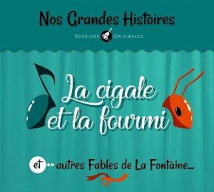 La cigale et la fourmi : et autres fables de La Fontaine...
