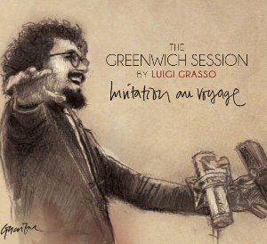 The Greenwich sessions : invitation au voyage