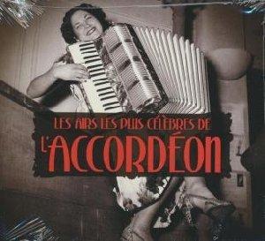 Les airs les plus célèbres de l'accordéon