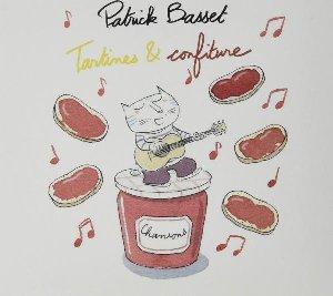 Tartines et confiture / Patrick Basset   Basset, Patrick. Chanteur