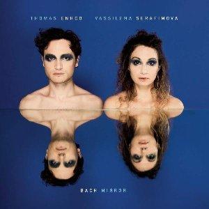 Bach mirror / Thomas Enhco, piano | Enhco, Thomas
