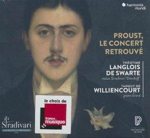 Proust, le concert retrouvé / Gabriel Fauré ; Reynaldo Hahn ; Richard WagnerRobert Schumann ; Frédéric Chopin ; François Couperin, comp. | Hahn, Reynaldo
