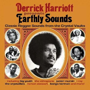 Derrick harriott presents earthly sounds : classic reggae sounds from the crystal vaults / Winston Wright ; The Ethiopians ; The Crystalites ; Keith & Tex ... [et al.] | Wright, Winston