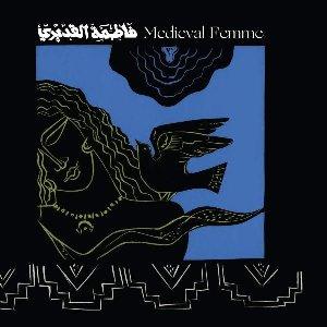 Medieval femme / Fatima Al Qadiri | Al Qadiri, Fatima. Interprète