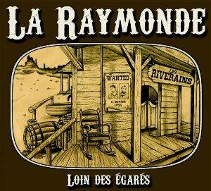 Loin des égarés / Raymonde | Raymonde