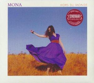 Hors du monde / Mona | Mona