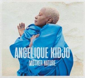 Mother nature / Angélique Kidjo | Kidjo, Angélique. Chanteur