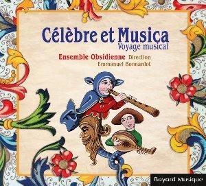 Célèbre et Musica : voyage musical / Emmanuel Bonnardot  