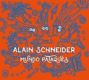 Mundo pataquès / Alain Schneider  