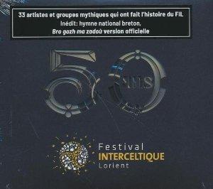 Festival interceltique de Lorient 50 ans  