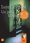 Un petit boulot : texte intégral | Iain Levison (1963-....). Auteur