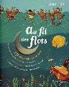 Au fil des flots : 29 chansons de la mer | Isabelle Chatellard (1970-....). Illustrateur
