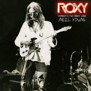 Roxy : tonight's the night, live / Neil Young, interprète | Young, Neil (1945-....). Interprète
