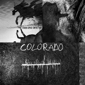 Colorado / Neil Young, interprète | Young, Neil. Interprète