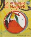 La musique du Maghreb : Zowa et l'oasis   Azouz Begag (1957-....). Auteur
