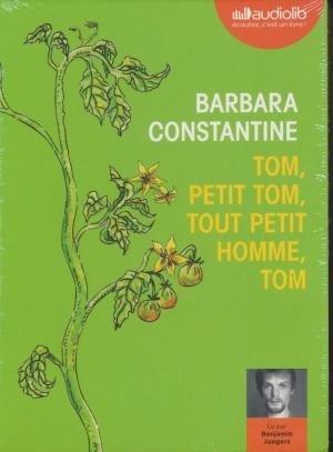 Tom, petit Tom, tout petit Tom, Tom / Barbara Constantine | Constantine, Barbara