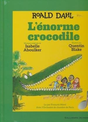Enorme crocodile (L') / Roald Dahl | Dahl, Roald. Auteur