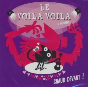 Chaud devant ! / Voila Voila (Les) | Voila Voila (Les)