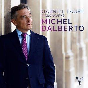 Piano works = Oeuvres pour piano / Gabriel Fauré | Faure, Gabriel. Compositeur