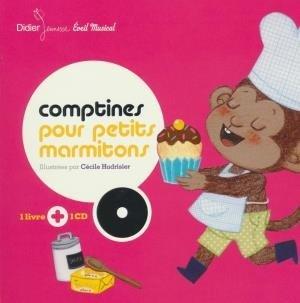 Comptines pour petits marmitons / Cécile Hudrisier | Hudrisier, Cécile. Illustrateur