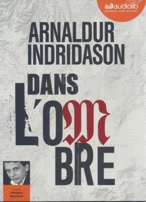 Dans l'ombre / Arnaldur Indridason | Indridason, Arnaldur. Auteur