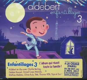 Enfantillages 3 / Aldebert | Aldebert