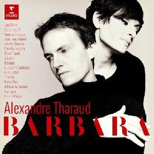 Barbara / Alexandre Tharaud, p | Tharaud, Alexandre