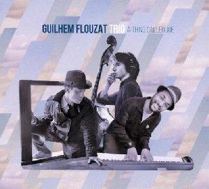 A thing called Joe / Guilhem Flouzat Trio | Flouzat, Guilhem. Compositeur. Musicien