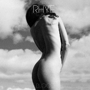 Blood / Rhye | Rhye