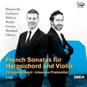 French sonatas for harpsichord and violin / Philippe Grisvard, clavecin | Grisvard, Philippe. Musicien