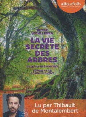 La Vie secrète des arbres / Peter Wohlleben   Wohlleben, Peter. Auteur