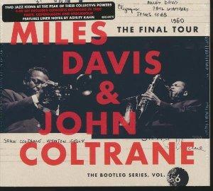 The Final tour : The bootleg series, vol. 6 / Miles Davis, trp | Davis, Miles. Musicien