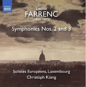 Symphonies nos. 2 and 3 / Louise Farrenc | Farrenc, Louise. Compositeur
