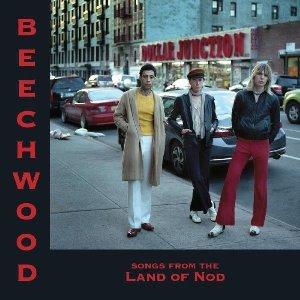 Songs from the land of nod / Beechwood   Beechwood