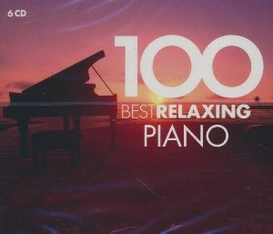 100 best relaxing piano / Jean-Sébastien Bach, Camille Saint-Saëns, Franz Schubert... [et al.] | Bach, Jean-Sébastien