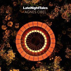 Late night tales / Agnes Obel, deejay | Obel, Agnes