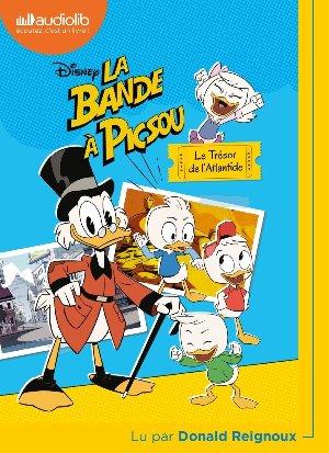La Bande à Picsou : Le trésor de l'Atlantide / Walt Disney | Disney, Walt. Auteur