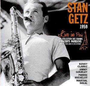 Live in Paris 1959 / Stan Getz, saxo | Getz, Stan