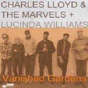 Vanished gardens / Charles Lloyd, saxo   Lloyd, Charles