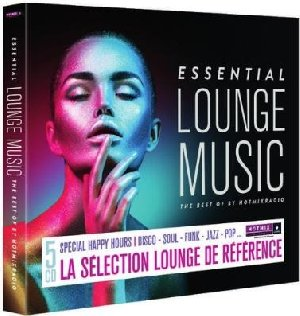 Essential lounge music : The best of by Hotmixradio / Mary Nelson, Brenda Wilson, Albane Alcaray... [et al.] | Nelson, Mary