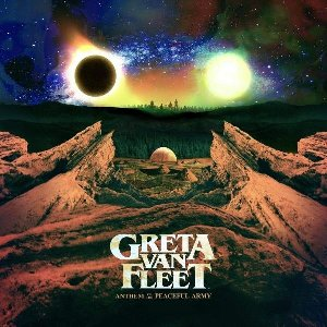 Anthem of the peaceful army / Greta Van Fleet | Greta Van Fleet