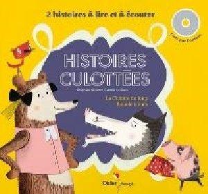 Histoires culottées / Stéphane Servant   Servant, Stéphane. Auteur. Narrateur