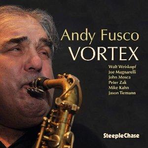 Vortex / Andy Fusco, saxo a | Fusco, Andy. Saxophone