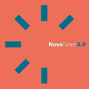 Nova tunes 3.9 / B77, The Wolphonics, Asha, ... [et al.] | B77