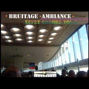 Bruitage, ambiance, effet sonore : vol. 3 / Julien Nègre, dir. | Nègre, Julien. Directeur artistique