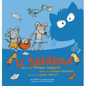 Le Sakakoua / conté par Philippe Campiche   Campiche, Philippe. Narrateur